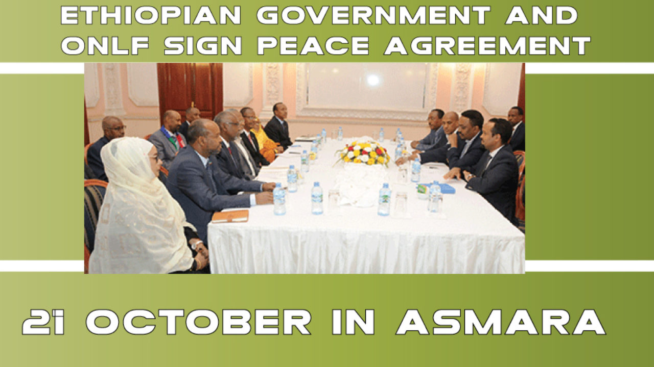 Peace Agreement in Asmara : Ethiopian Government and ONLF